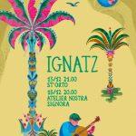 Ignatz - Palermo shows